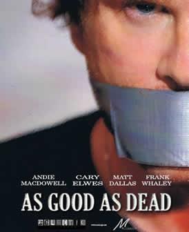 Фильм Хорoш настолько, насколько мёртв / Аs Good as Dead (2010) HDRip