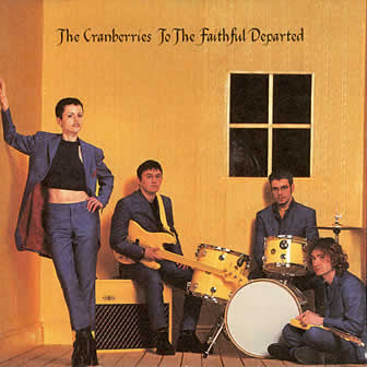 Группа The Cranberries альбом To the Faithful Departed (1996)