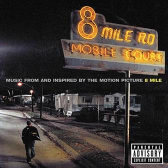 Исполнитель Eminem альбом 8 Mile (2002)